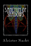 Bestselling author Aleister Nacht Releases new book, Sanctum of Shadows