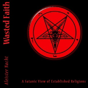 Wasted Faith by Aleister Nacht