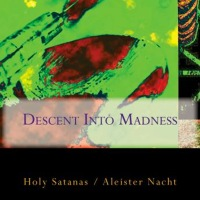 Descent Into Madness CD