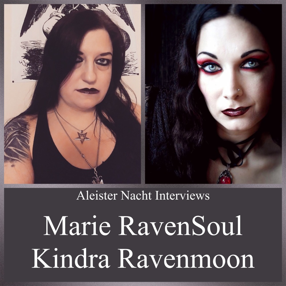 Aleister Nacht Free Live Event with Marie RavenSoul and Kindra Ravenmoon